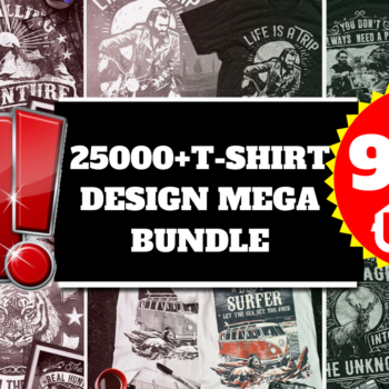 25000+T-shirt Design Mega Bundle Cheap Price