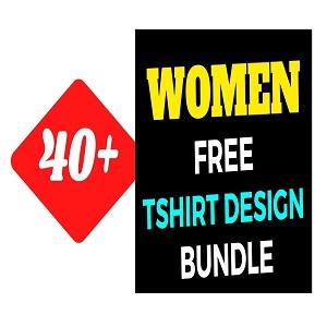 40+Women T-shirt Design Bundle Free Download