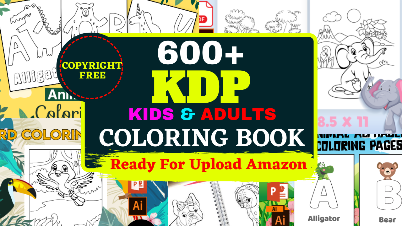 600+ Amazon KDP Coloring Book For kindle self-publishing