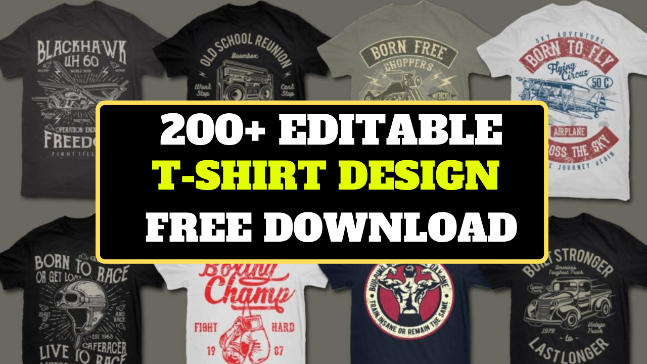 200+ EDITABLE T-SHIRT DESIGN BUNDLE FREE DOWNLOAD