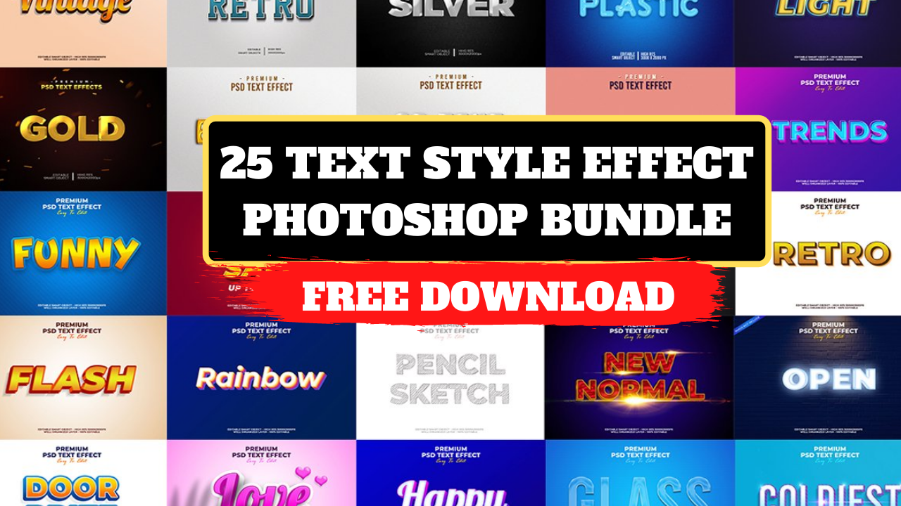 25 Text Style Effect Photoshop Bundle free download